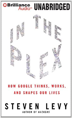in the plex how google thinks works and shapes our lives 本