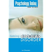 Psychology Today Taming Bipolar Disorder (Psychology Today Here to Help)