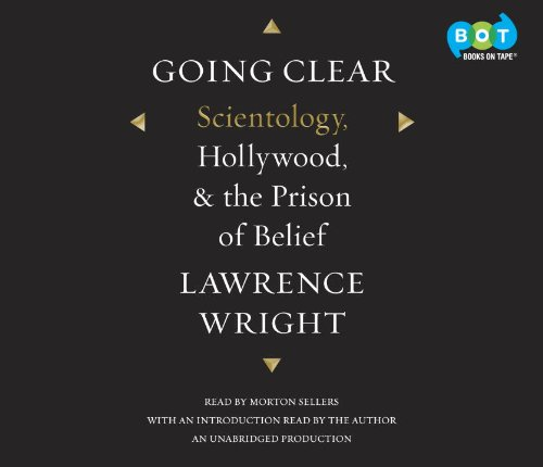 Going Clear: Scientology, Hollywood, & the Prison of Belief ...