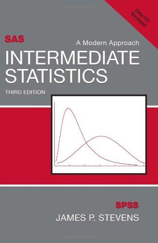 Intermediate Statistics: A Modern Approach, Third Edition