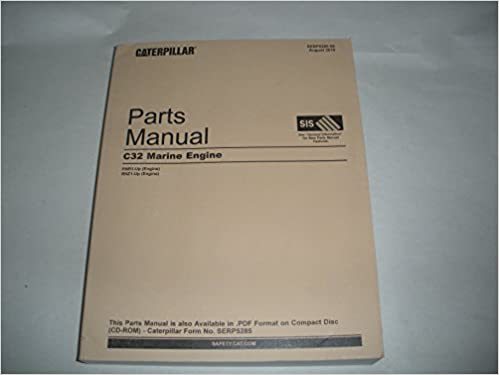 Caterpillar Inc  Parts Manual C32 Marine Engine RNR1-Up (Engine
