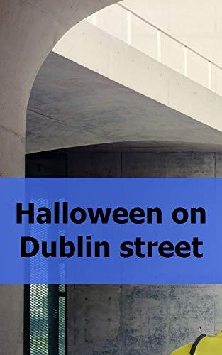 Halloween on Dublin street  (Galician Edition)