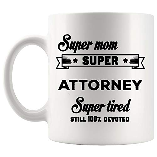 Mother's Day Attorney Mug Coffee Cup - Tax Lawyer Legal Law Clerk Court District Defense Paralegal Thoughtful Mom Gift for Girl Lady Ladies Wife Mugs Woman