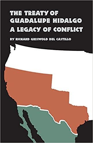 the treaty of guadalupe hidalgo revised edition