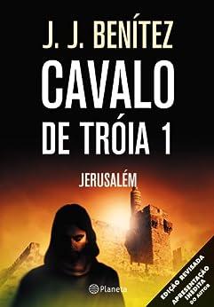 Cavalo de Tróia 1 - Jerusalém por [Benitez, J.J.]