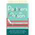Partners in Prison: For Those Whose Loved Ones Suffer From Locked-in Syndrome or Any Debilitating Illness