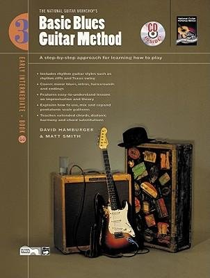 [(Basic Blues Guitar Method, Bk 3: A Step-By-Step Approach for Learning How to Play, Book & CD)] [Author: David Hamburger] published on (January, 2003) pdf