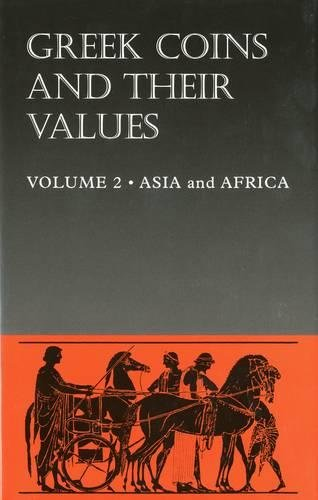 Greek Coins and Their Values Volume 2: Asia and Africa