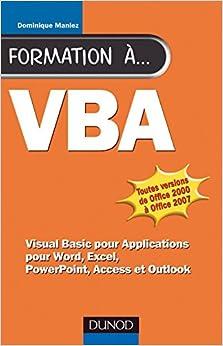 Formation à VBA - 2ème édition - pour Word, Excel, Access