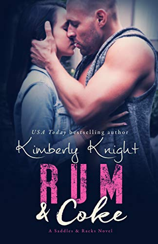 Rum & Coke (Saddles & Racks Book ()