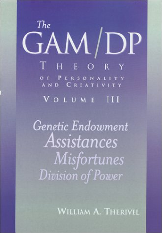 The GAM/DP Theory of Personality and Creativity, Vol. 3 Text fb2 book