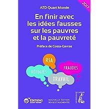 En finir avec les idées fausses sur les pauvres et la pauvreté (SOCIAL ECO H C) (French Edition)