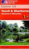 Yeovil and Sherborne, Somerton and Wincanton (Explorer Maps)
