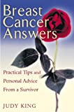 Breast Cancer Answers, Judy King, 1564147576