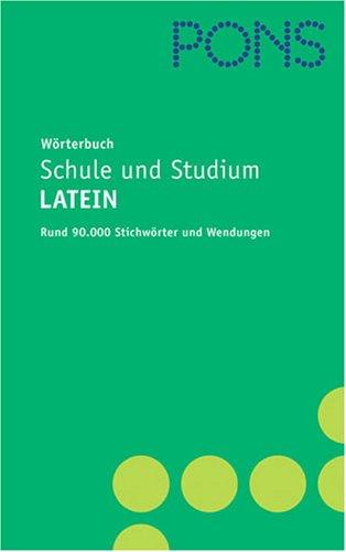 PONS Wörterbuch für Schule und Studium Latein-Deutsch, Neubearbeitung