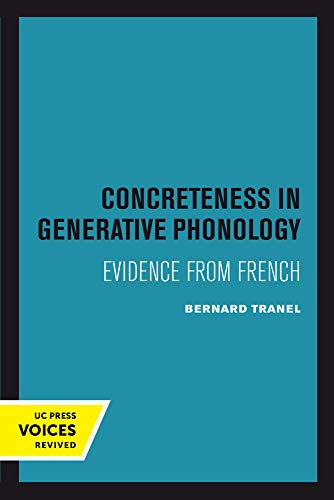 Concreteness in Generative Phonology – Evidence from French