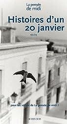 Histoires d'un 20 janvier : Récits