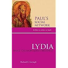 Lydia: Paul's Cosmopolitan Hostess