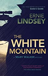 The White Mountain (A Mary Walker Mystery)