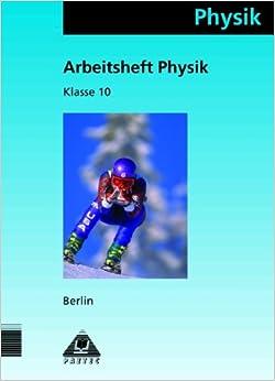 Book Physik Klasse 10 Arbeitsheft Berlin.