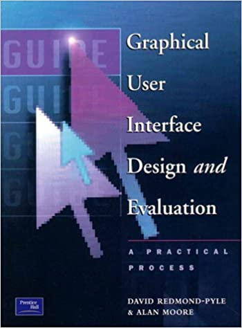 Graphical User Interface Design and Evaluation Guide