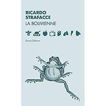 La bolivienne: Un roman à la fois drôle et percutant (French Edition)