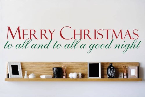 Decal – Vinyl Wall Sticker : Merry Christmas To All And To All A Good Night Quote Home Living Room Bedroom Decor DISCOUNTED SALE ITEM - 22 Colors Available Size: 10 Inches X 40 Inches