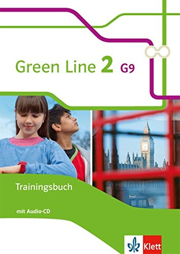Green Line 2 G9: Trainingsbuch mit Audio-CD Klasse 6 (Green Line G9. Ausgabe ab 2015)