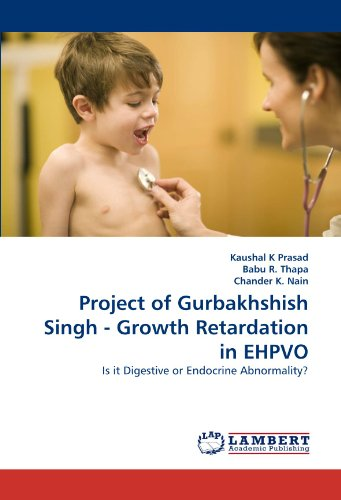 Project of Gurbakhshish Singh - Growth Retardation in EHPVO