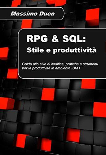RPG & SQL: Stile e produttività: Guida allo stile di, used for sale  Delivered anywhere in USA