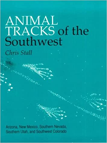 Animal Tracks of the Southwest States, Stall, Chris