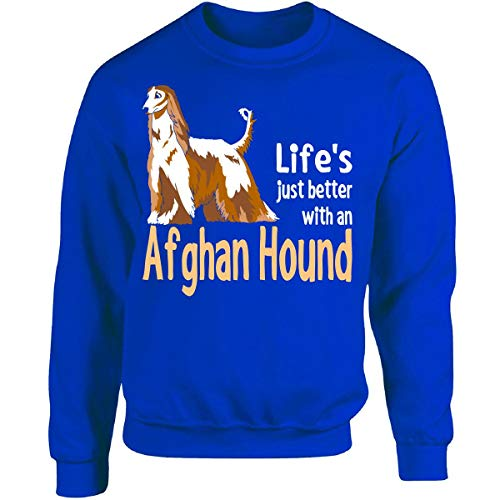 Lifes Just Better with an Afghan Hound - Adult Sweatshirt L Royal ()