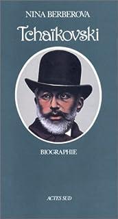 Tchaïkovski : biographie, Berberova, Nina