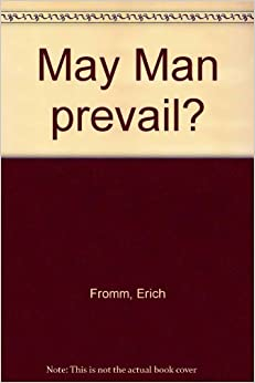 Book May man prevail?: An inquiry into the facts and fictions of foreign policy (A Doubleday anchor book)