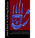 img - for [ Suffering Rancor by Bunch, Andy R ( Author ) Oct-2011 Paperback ] book / textbook / text book