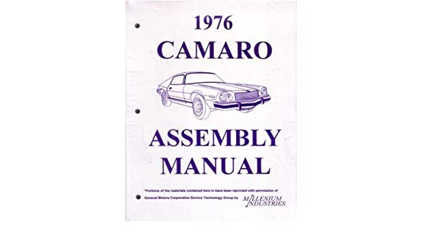 Amazon com: 1976 CHEVROLET CAMARO Assembly Manual Book Rebuild