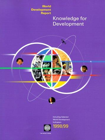 World Development Report 1998/99: Knowledge for Development