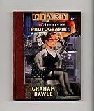 Diary of Amateur Photographer, Graham Rawle, 0670877751