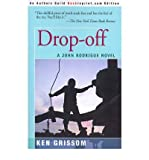 img - for [ Drop-Off (John Rodrigue Novels) By Grissom, Ken ( Author ) Paperback 2000 ] book / textbook / text book