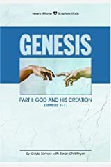 Genesis Part I: God and His Creation (Hearts Aflame)