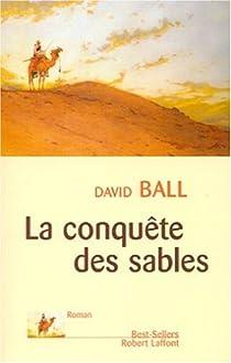 La conquête des sables par Ball