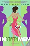 In Between Men (Hot Tamara Book 2)