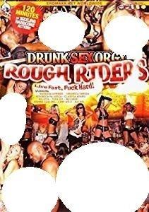 Drunk sex orgy rough riders