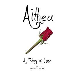 Althea: A Story of Love