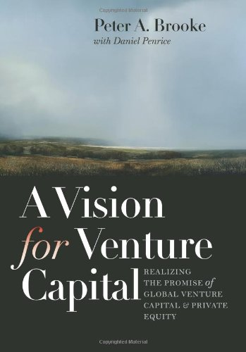 A Vision For Venture Capital  Realizing The Promise Of Global Venture Capital And Private Equity  Winthrop Group