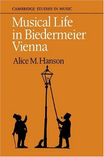 Download Musical Life in Biedermeier Vienna (Cambridge Studies in Music) PDF