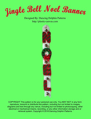 Jingle Bell Noel Banner: Plastic Canvas Pattern