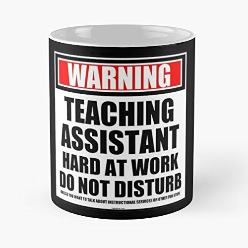 Cmmei Warning Teaching Assistant - Handmade Funny 11oz Mug Best Holidays Gifts For Men Women Friends.