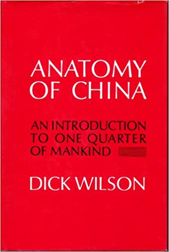 Anatomy of China; an Introduction to One Quarter of Mankind