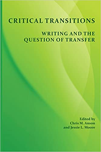 Critical Transitions: Writing and the Question of Transfer (Perspectives on Writing)